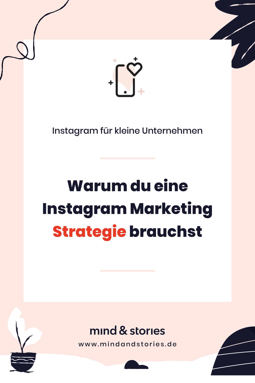 Instagram Marketing für kleine Unternehmen: Warum du eine Instagram Marketing Strategie brauchst - Pinterest Grafik