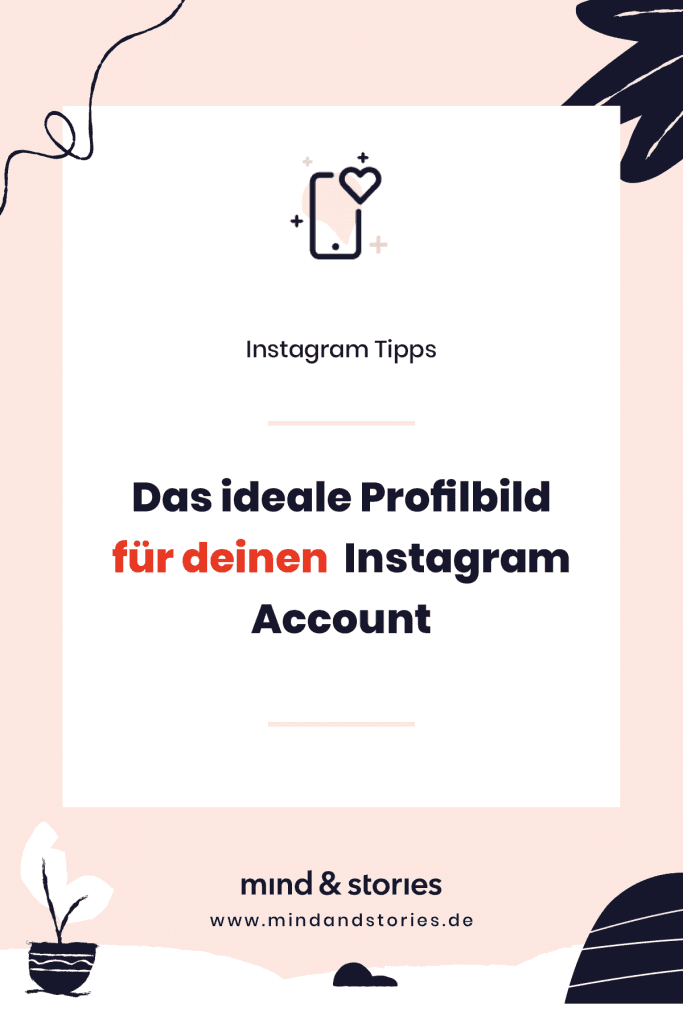 Pinterest Grafik: Das ideale Profiilbild für Instagram