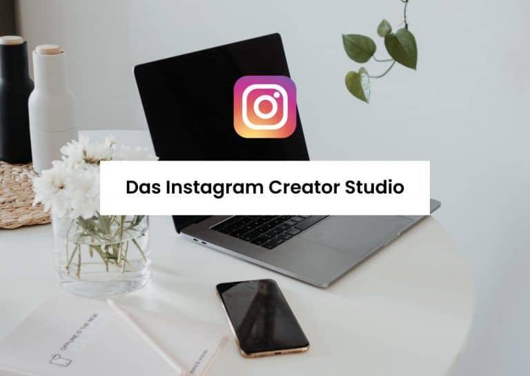 Veröffentliche Beiträge mit dem Instagram Creator Studio