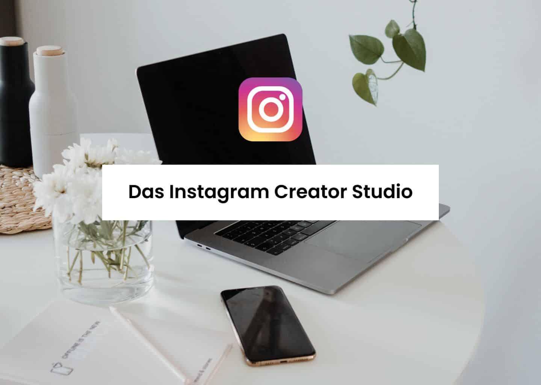 Das Instagram Creator Studio